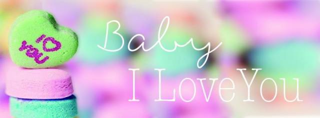 Baby I Love You banner